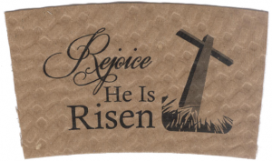 """Rejoice, He Is Risen"" on Kraft"